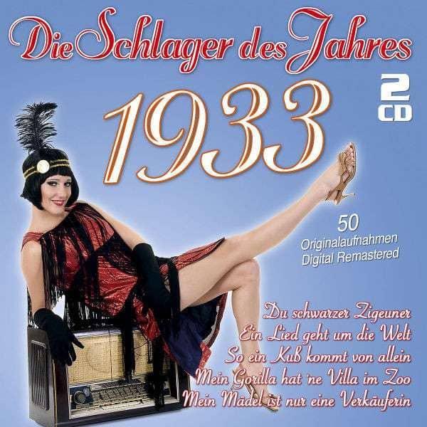 Die Schlager des Jahres 1933 (2-CD)