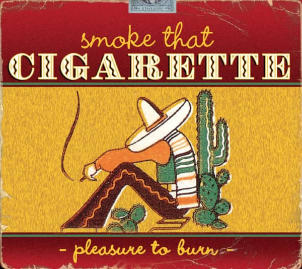 Smoke That Cigarette - Pleasure To Burn (CD)