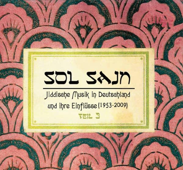 Vol.3, Jiddische Musik in Deutschland und ihre Einflüsse (1953-2009)