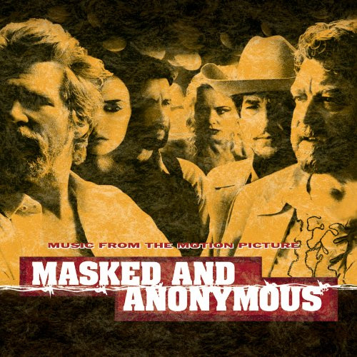 Masked And Anonymus