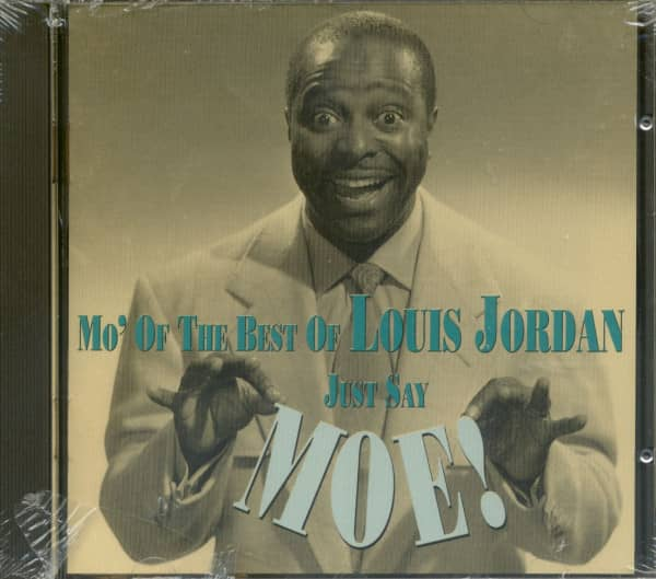 Just Say Moe! Mo' Of The Best Of Louis Jordan (CD)