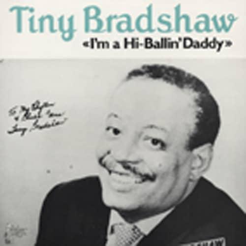I'm A Hi-Ballin' Daddy (1944-55)