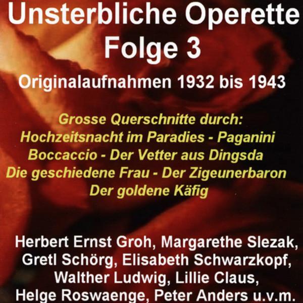 Vol.3, Unsterbliche Operette 1932-1943
