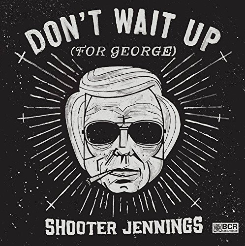 Don't Wait Up for George 25cm-Vinyl Limited Edition White Wax