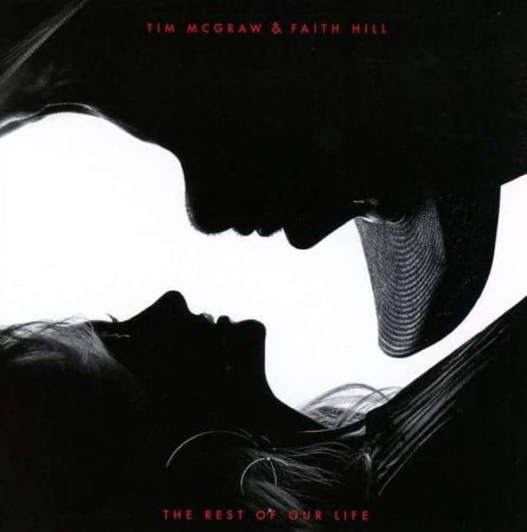 Faith Hill & Tim McGraw - The Rest Of Our Life (CD)