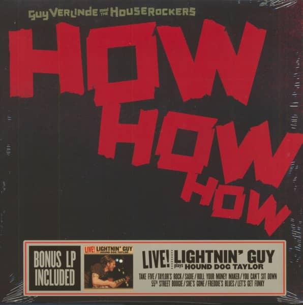 How How How - Lightnin' Guy Plays Hound Dog Taylor Live! (2-LP, 180g Vinyl)