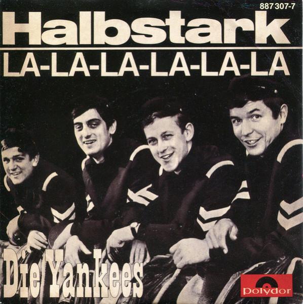 Halbstark - La-La-La-La-La-La (7inch, 45rpm, PS)