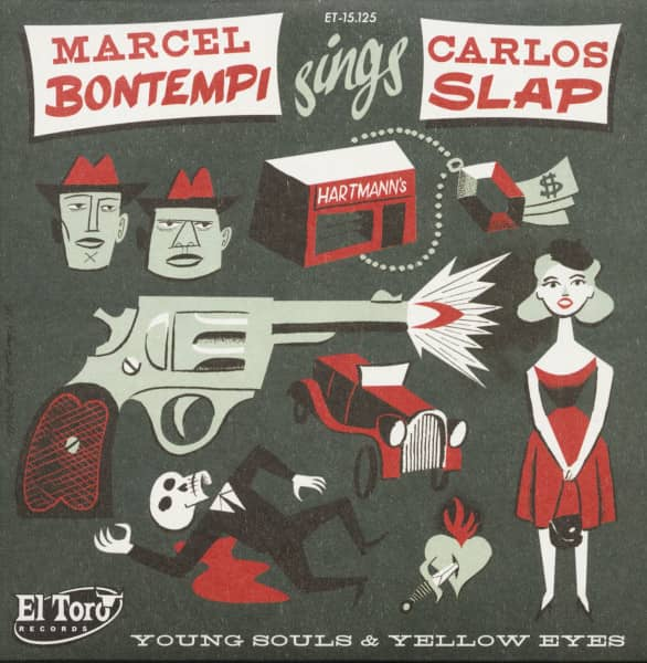 Marcel Bontempi Sings Carlos Slap - Young Souls & Yellow Eyes (7inch, 45rpm, PS)