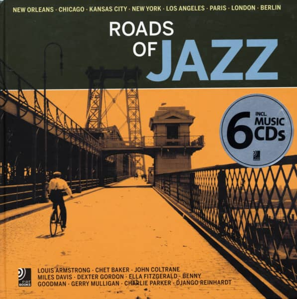 Roads Of Jazz - Roads Of Jazz - New Orleans, Chicago, Kansas City, New York, Los Angeles, Paris, Lon