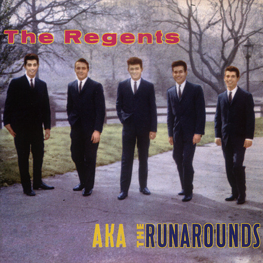 REGENTS - Aka The Runarounds
