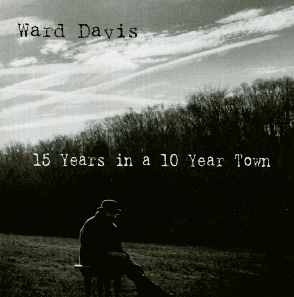 15 Years In A 10 Year Town (CD)