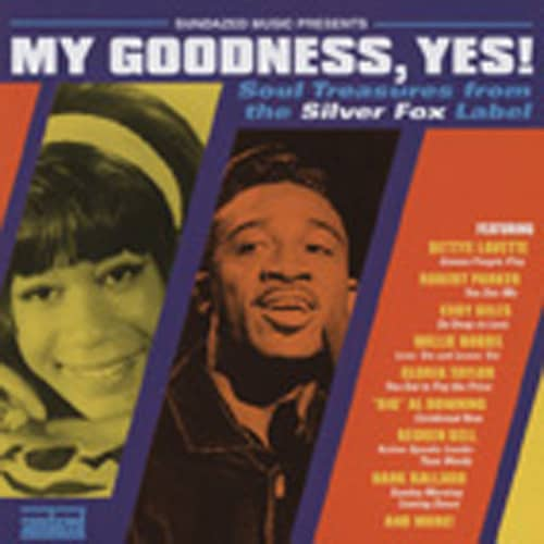 My Goodness, Yes ! - The SSS Soul Collection