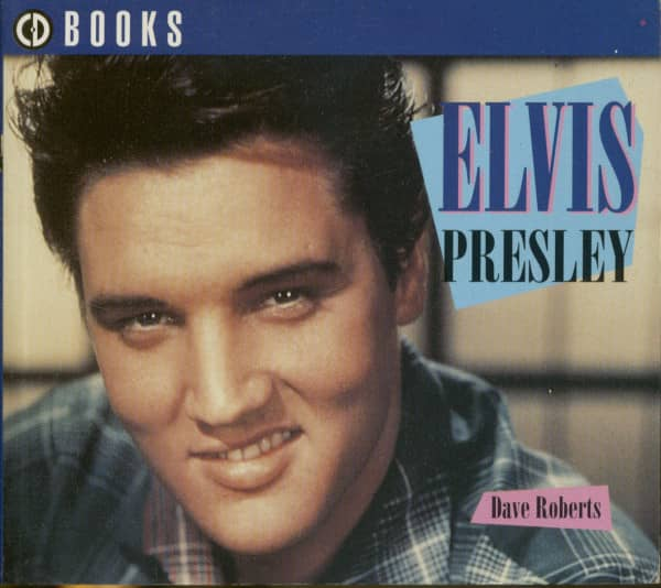 Elvis Presley - CD Book by Dave Roberts