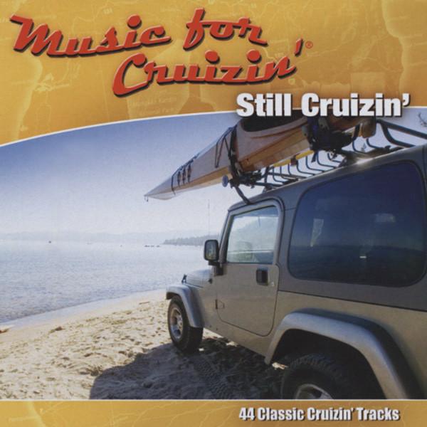 Music For Cruizin' - Still Cruizin' (2-CD)