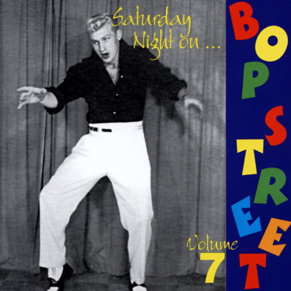 Vol.7, Saturday Night On Bop Street