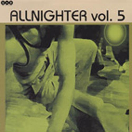 Vol.5, Allnighter