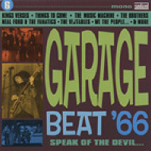 Garage Beat '66 Vol.6 - Speak Of The Devil