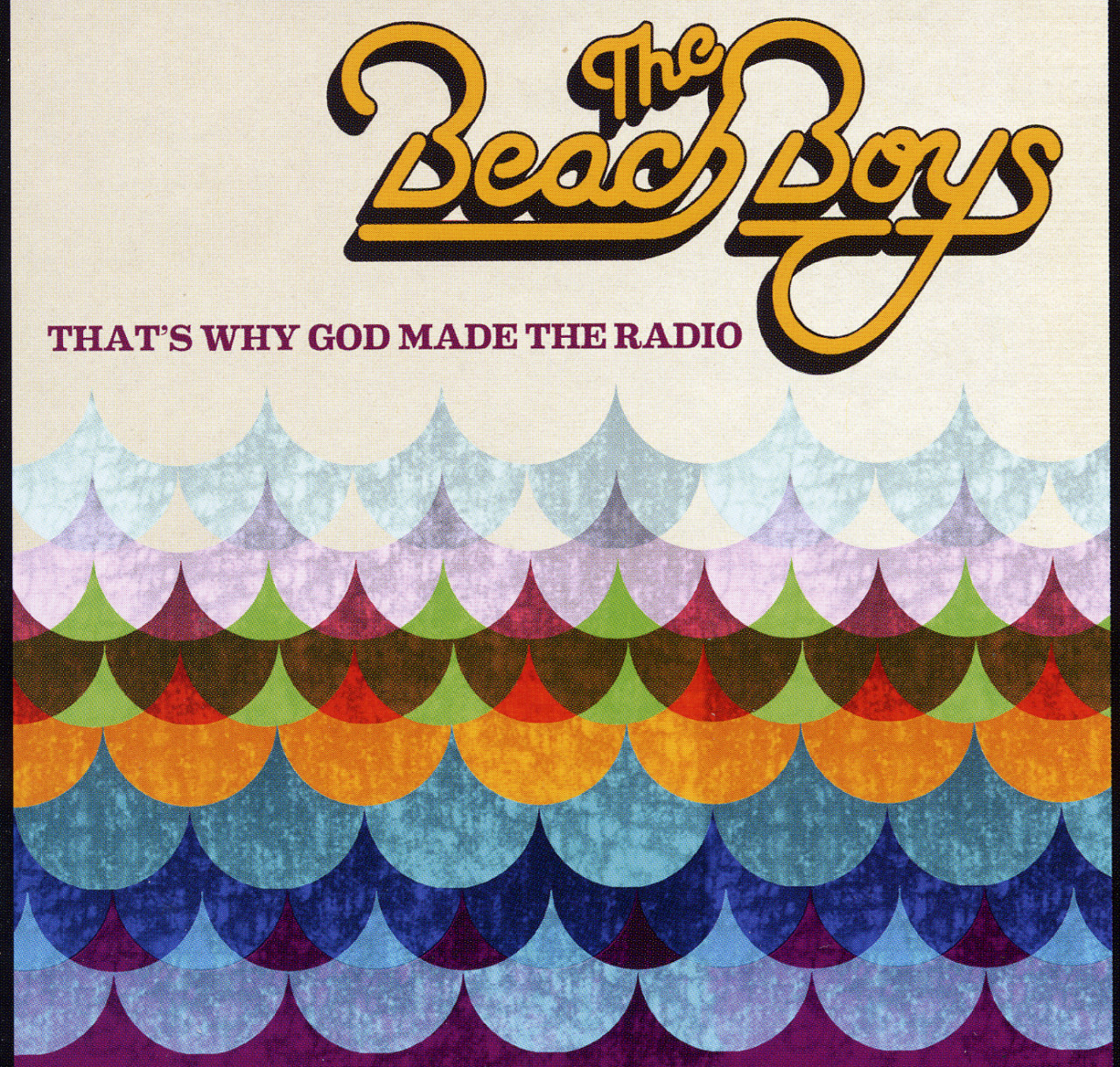 The Beach Boys - That´s Why God Made The Radio