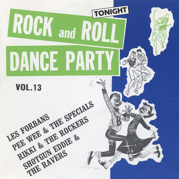 Vol.13, Rock & Roll Dance Party 7inch, 45rpm, EP, PS