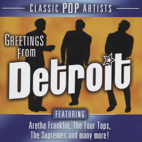 Greetings From Detroit - Classic Artists