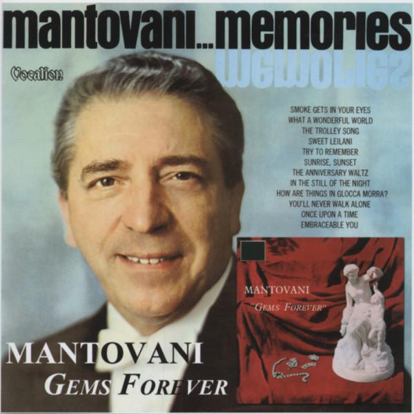 Gems Forever & Mantovani Memories