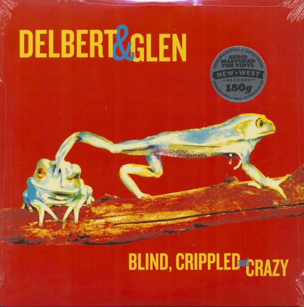 Blind, Crippled And Crazy (2-LP, 180g Vinyl)