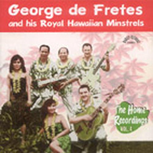Vol.4, And His Royal Hawaiian Minstrels