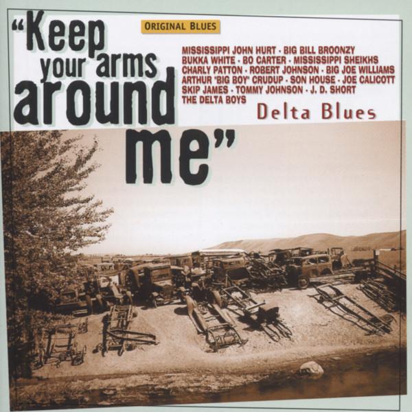 Keep Your Arms Around Me