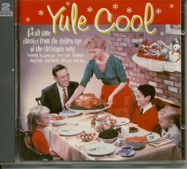 Yule Cool - 43 All Time Classics From The Golden Age Of Christmas Song (2-CD)