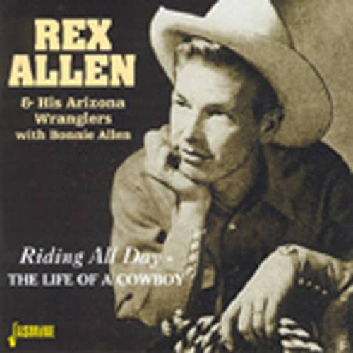 Riding All Day - The Life Of A Cowboy