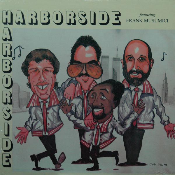 Harborside featuring Frank Musumici