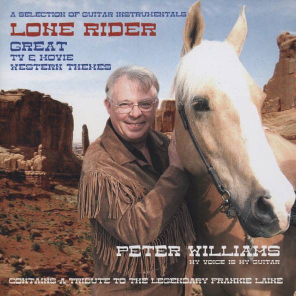 Lone Rider - Great TV & Movie Western Themes