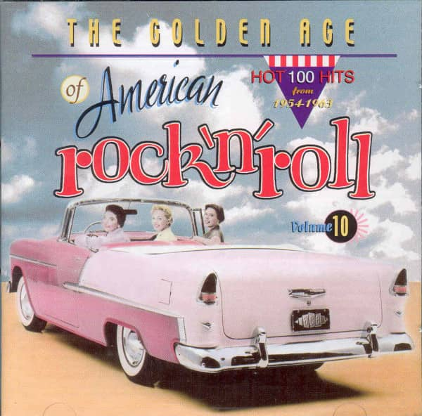 Vol.10, The Golden Age Of US Rock & Roll