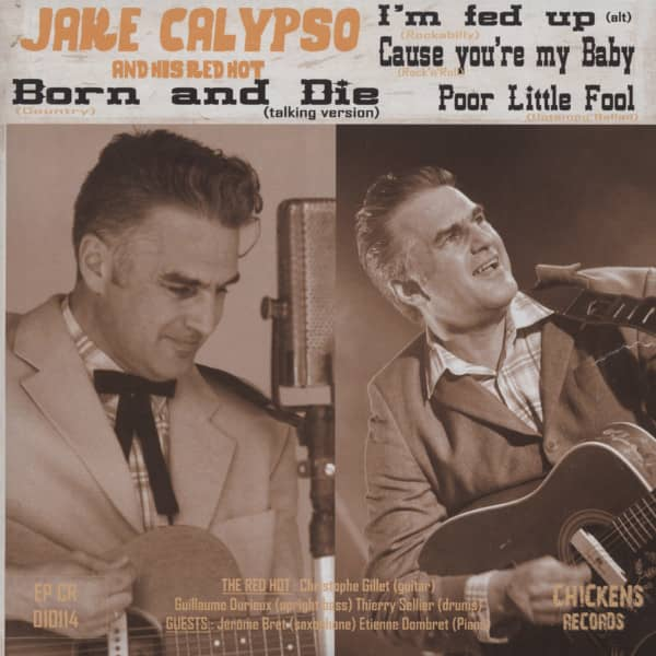Jake Calypso And His Red Hot - Born And Die 7inch, 45rpm, EP, PS