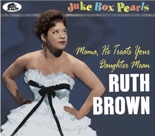 Mama, He Treats Your Daughter Mean - Juke Box Pearls (CD)