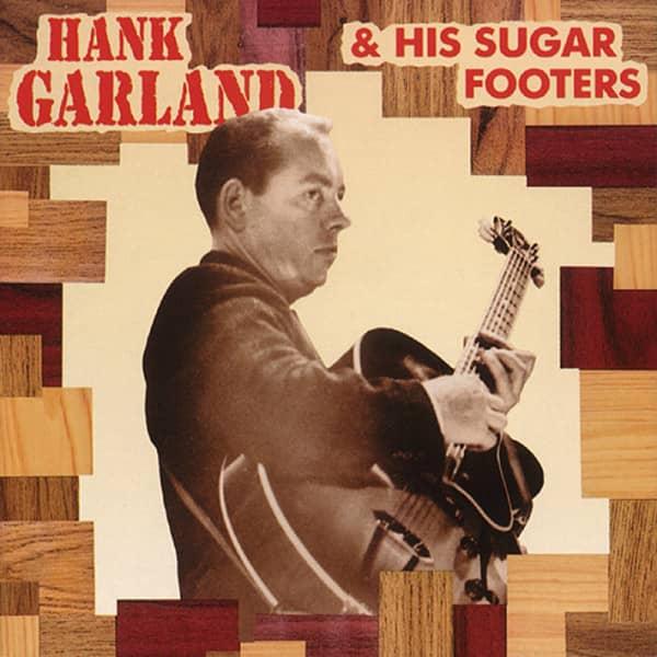 Hank Garland & His Sugar Footers (CD)