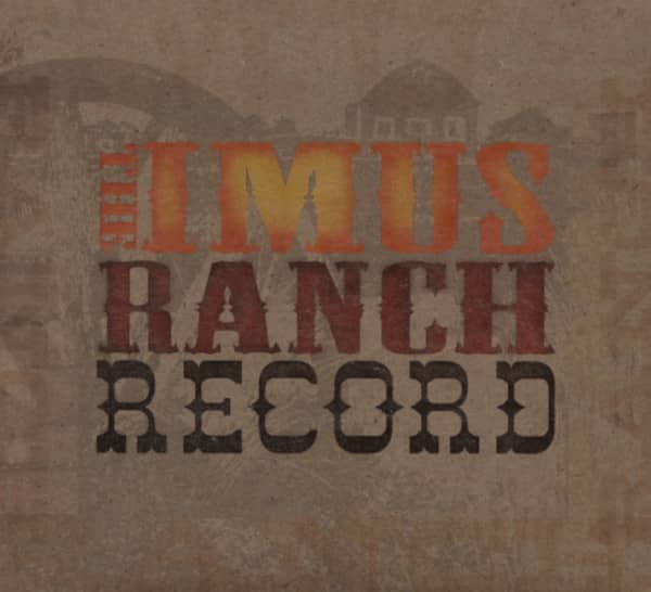 The Imus Ranch Record #1