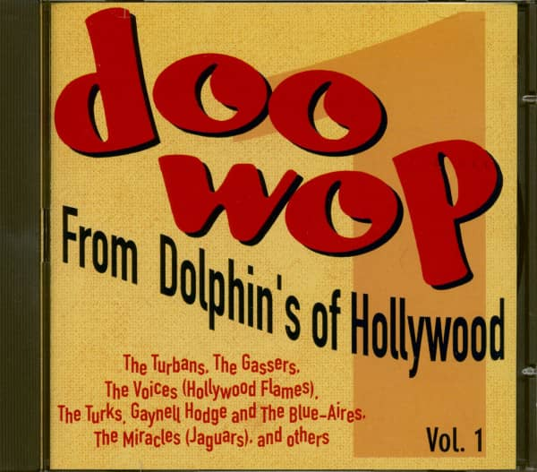 Doo-Wop From Dolphin's Of Hollywood Vol.1