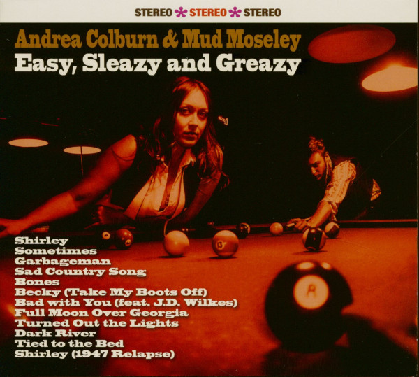 Andrea Colburn & Mud Moseley - Easy, Sleazy and Greazy (CD)