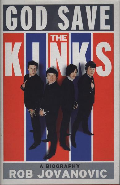 God Save The Kinks - A Biography