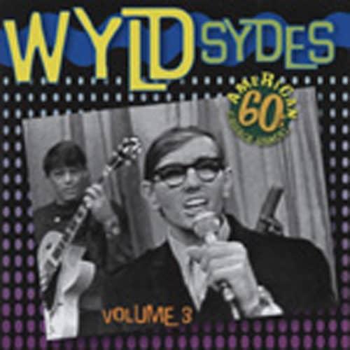 Vol.3, Wyld Sydes - American 60s Garage