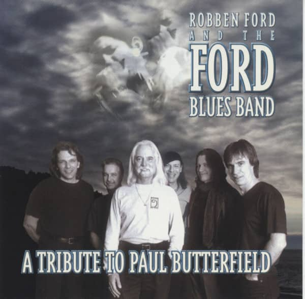 A Tribute To Paul Butterfield