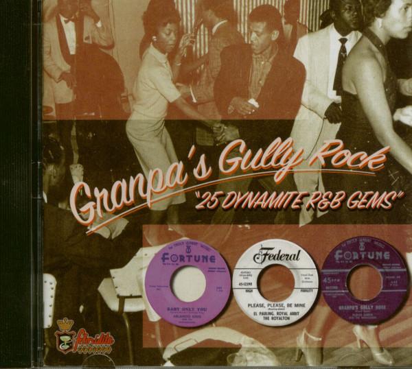 Granpa's Gully Rock - 25 Dynamite R'n'B Gems (CD)