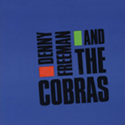 Denny Freeman & The Cobras