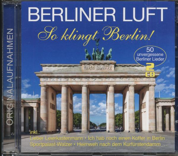 Berliner Luft - So klingt Berlin (2-CD)