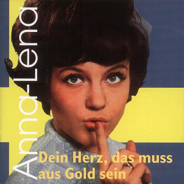 Dein Herz, das muss aus Gold sein (1962-72)