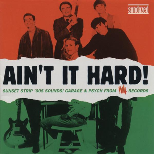 Ain't It Hard! Sunset Strip 60s Sounds
