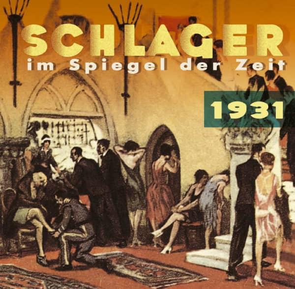 1931 Schlager im Spiegel der Zeit