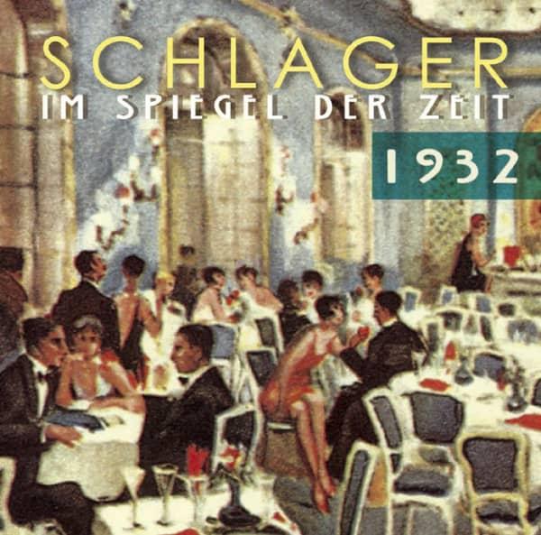 1932 Schlager im Spiegel der Zeit