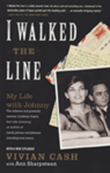 I Walked The Line - My Life With Johnny (PB)